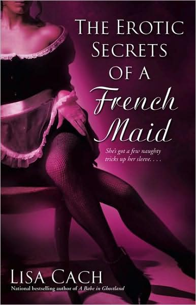 The Erotic Secrets of a French Maid